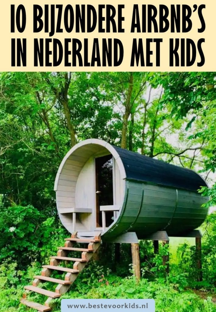 Op zoek naar een bijzondere Airbnb in Nederland? 10 prachtige plekken om te overnachten met kinderen, van Drentse plaggenhut tot Tiny House | Airbnb in Nederland | Leukste Airbnb Nederland | Bijzonder overnachten Nederland | #weekendjeweg #familievakantie