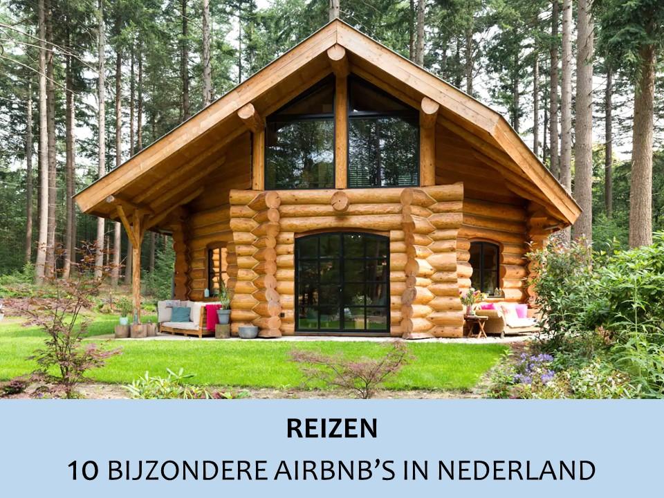 Bijzondere Airbnb's in Nederland